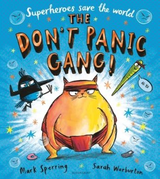 The Don't Panic Gang! by Mark Sperring