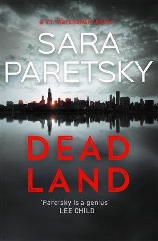 Dead Land: V.I. Warshawski 20 by Sara Paretsky