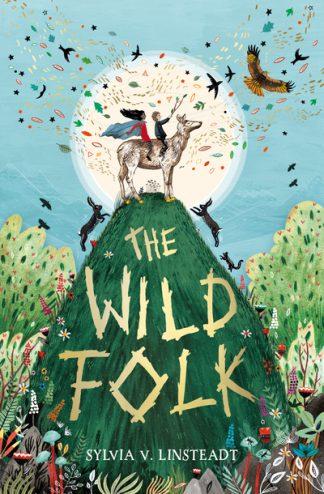 Wild Folk by Sylvia V. Linsteadt