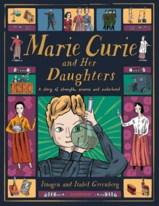 Marie Curie and Her Daughters by Imogen Greenberg