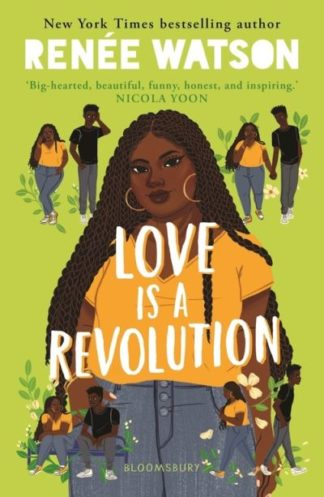 Love Is a Revolution by Renee Watson