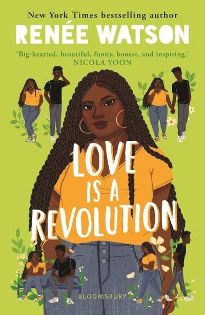 Love Is a Revolution by Renee Watson