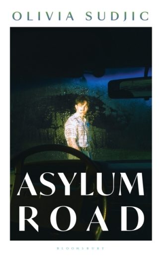 Asylum Road by Olivia Sudjic