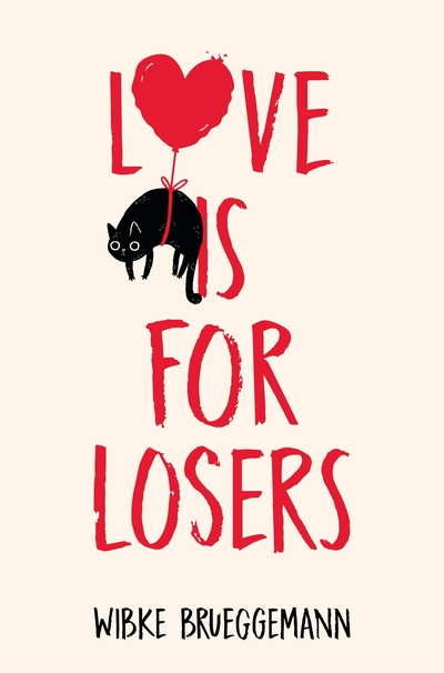 Love is for Losers by