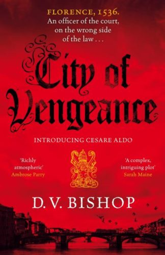 City of Vengeance by D. V. Bishop