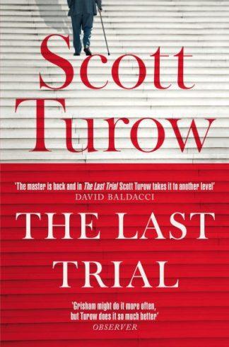 The Last Trial by Scott Turow