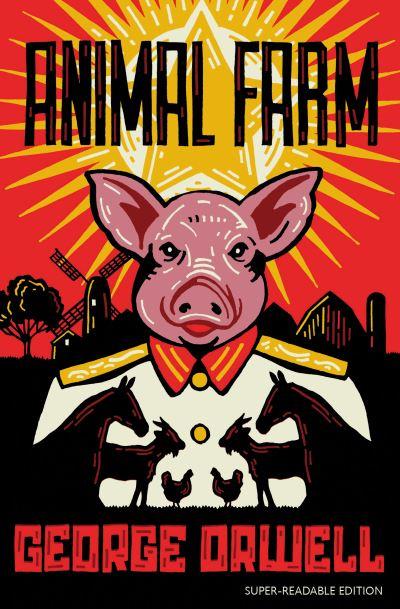 Animal Farm: Barrington Stoke Edition by George Orwell