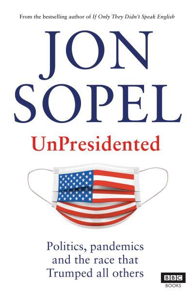 My US Election Diary by Jon Sopel