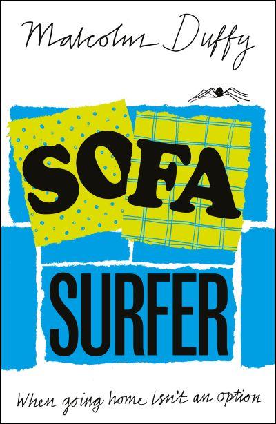 Sofa Surfer by Malcolm Duffy