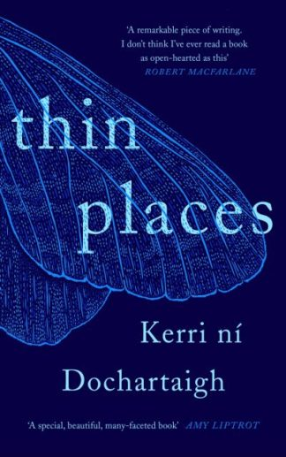 Thin Places by Dochartaigh, Ke ni