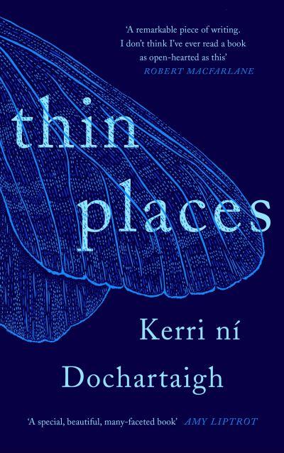 Thin Places by Dochartaigh, Ke ni