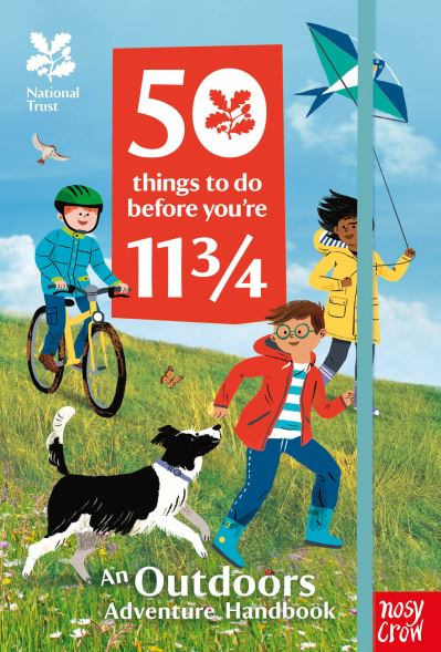 National Trust: 50 Things To Do Before You're 11 3/4 by Crow Nosy