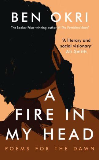 A Fire in My Head by Ben Okri
