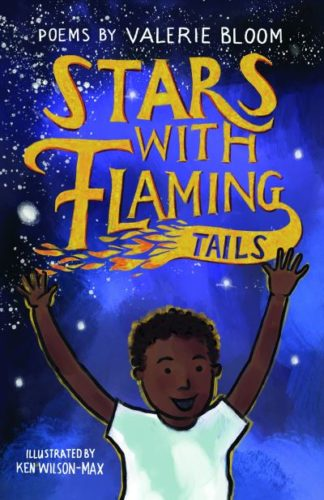 Stars With Flaming Tails: Poems by Valerie Bloom