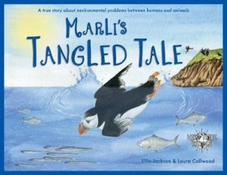 Marli's Tangled Tale: A true story about the environmental problems between huma by Ellie Jackson