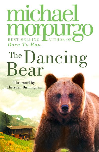 Dancing Bear by Michael Morpurgo