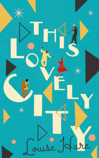 This Lovely City by Louise Hare