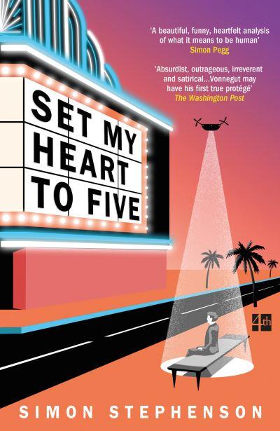 Set My Heart To Five by Simon Stephenson