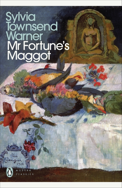 Mr Fortune's Maggot by Sylvia Townsend Warner