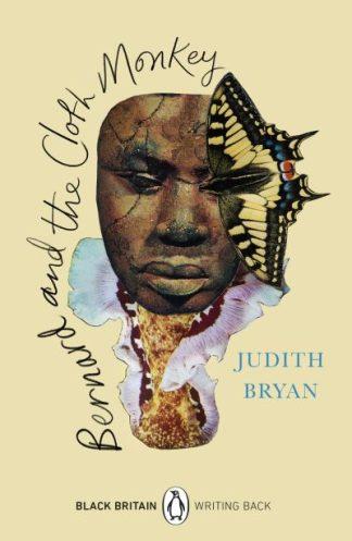 Bernard and the Cloth Monkey: Black Britain by Judith Bryan