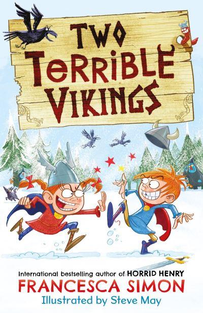 Two Terrible Vikings by Francesca Simon