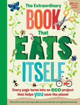 The Extraordinary Book That Eats Itself by Susan Hayes