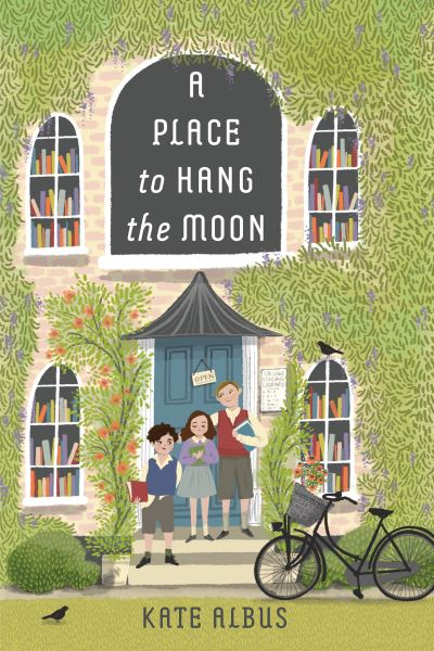 A Place to Hang the Moon by Kathleen Albus