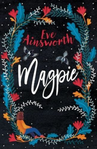 Magpie by Eve Ainsworth