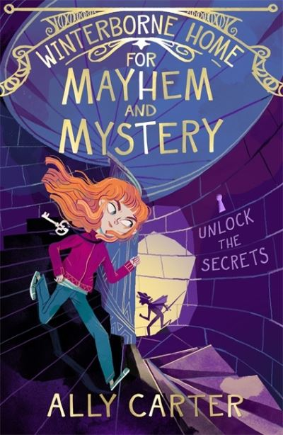 Winterborne Home for Mayhem and Mystery: Book 2 by Ally Carter