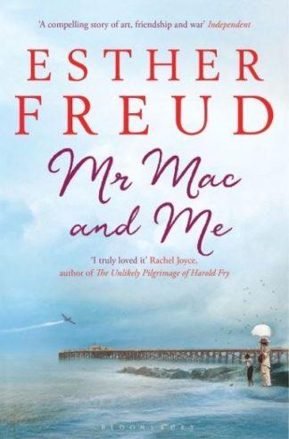 Mr Mac & Me by Esther Freud