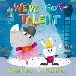 We've Got Talent by Hannah Whitty