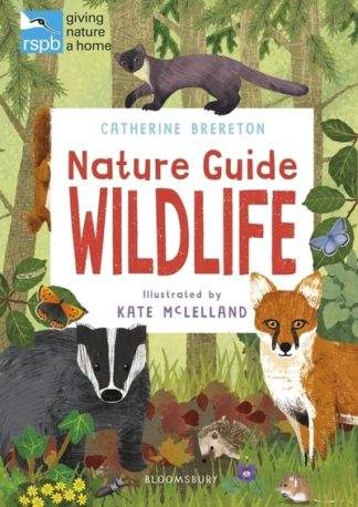 RSPB Nature Guide: Wildlife by Catherine Brereton