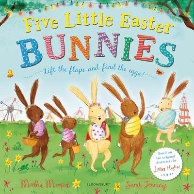 Five Little Easter Bunnies by Martha Mumford
