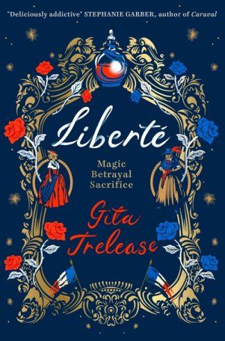 Liberte by Gita Trelease