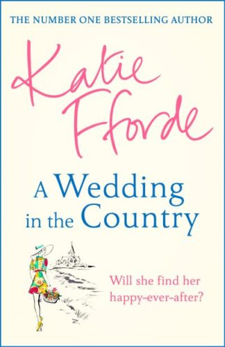 A Wedding in the Country by Katie Fforde