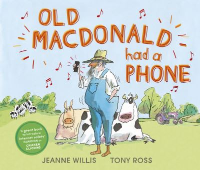 Old Macdonald Had a Phone by Jeanne Willis