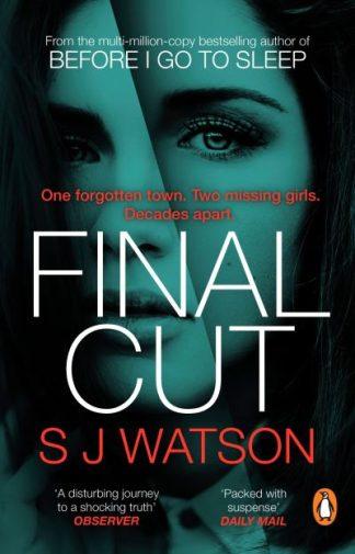 Final Cut by S J Watson