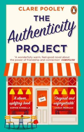 The Authenticity Project: The feel-good novel you need right now by Clare Pooley
