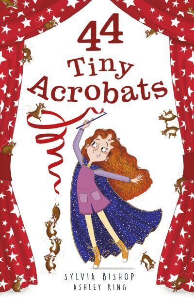 44 Tiny Acrobats by Sylvia Bishop