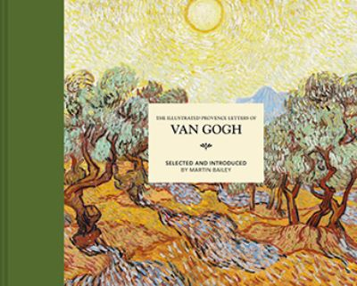 The Illustrated Provence Letters of Van Gogh by