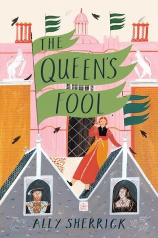The Queen's Fool by Ally Sherrick