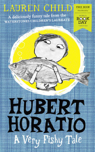 Hubert Horatio: A Very Fishy Tale by Lauren Child