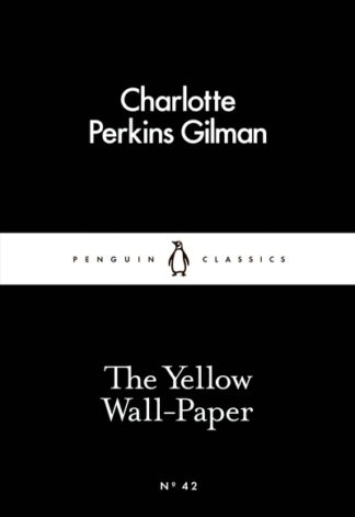 The Yellow Wall-Paper by Charlotte Perki Gilman
