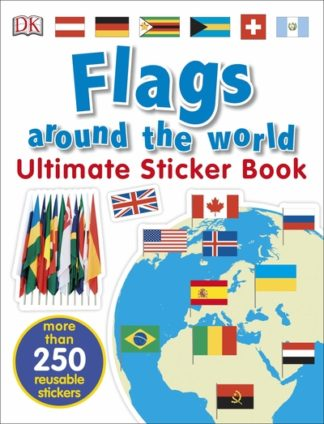Flags Around the World Ultimate Sticker Book by