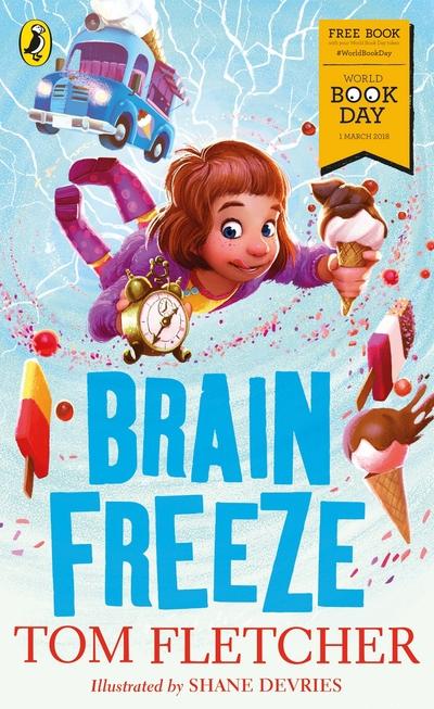 Brain Freeze: World Book Day 2018 by Tom Fletcher