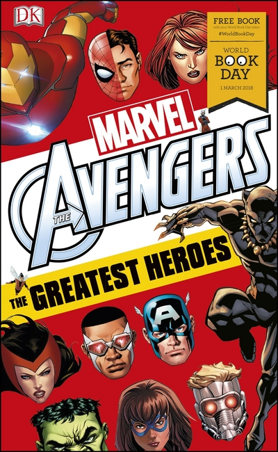 Marvel Avengers The Greatest Heroes: World Book Day 2018 by Alastair Dougall