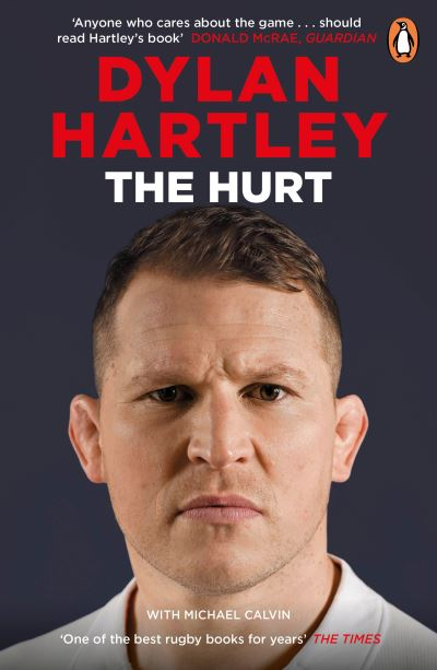 The Hurt: The Sunday Times Sports Book of the Year by Dylan Hartley