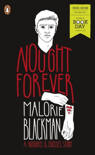 Nought Forever: World Book Day 2019 by Malorie Blackman