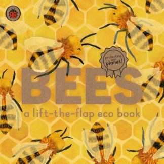Bees: A lift-the-flap eco book by