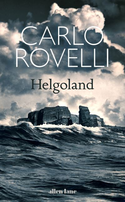 Helgoland by Carlo Rovelli